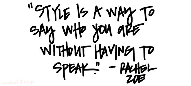 Rachel-Zoe-Style-Quote
